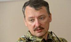 Strelkovs dibina kustību 'Jaunkrievija' un sola 'uzticamu aizmuguri' separātistiem