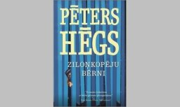 Latviešu valodā izdots Pētera Hēga romāns 'Ziloņkopēju bērni'