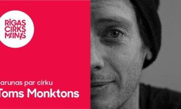 Sarunas par cirku – Toms Monktons. Ieraksts