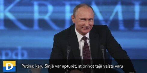Putins: karu Sīrijā var apturēt, stiprinot tajā valsts varu
