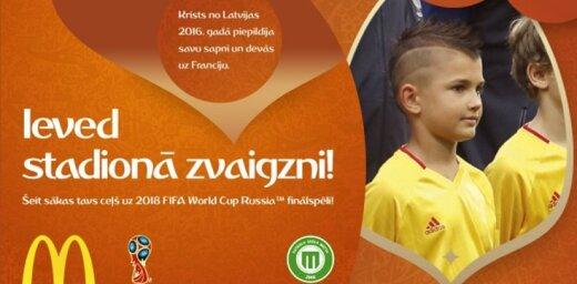 'McDonald's' vienam bērnam no Latvijas dāvina iespēju doties uz 2018 FIFA World Cup Russia finālspēli
