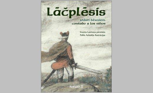 Izdod Pumpura eposa 'Lāčplēsis' pārstāstu bērniem latviešu un spāņu valodā