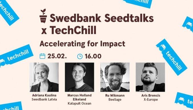 'Swedbank Latvija' sadarbībā ar 'TechChill' diskutēja par akcelerācijas programmu nozīmi ilgstpējas nodrošināšanā. Ieraksts.