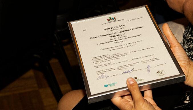 16 pirmsskolas izglītības iestādes ieguvušas sertifikātu 'Bērniem drošs un draudzīgs bērnudārzs'
