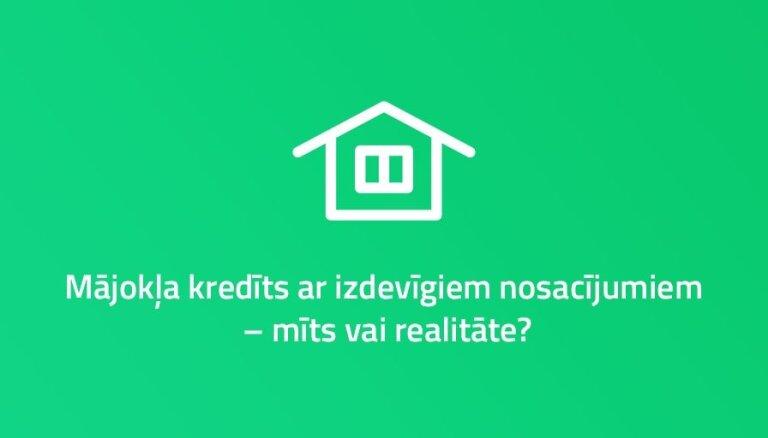 Hipotekārais kredīts Latvijā: ieteikumi aizņēmējiem