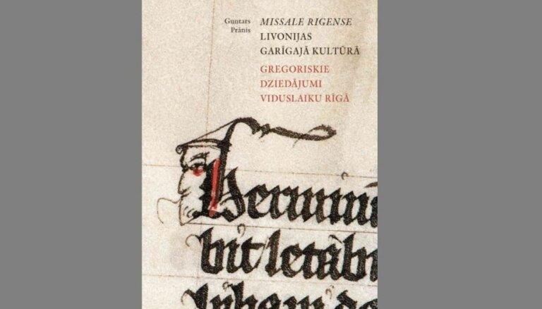 Iznākusi Guntara Prāņa monogrāfija par gregoriskajiem dziedājumiem viduslaiku Rīgā